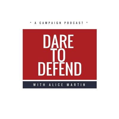 Dare to Defend