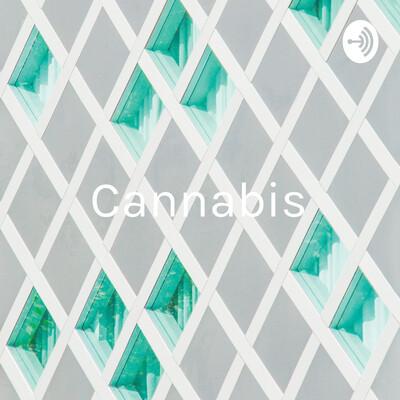 Cannabis: Legalization =Freedom