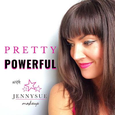 Pretty Powerful with JennySue Makeup
