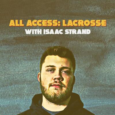 All Access: Lacrosse