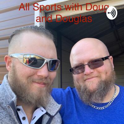 All Sports with Doug & Douglas
