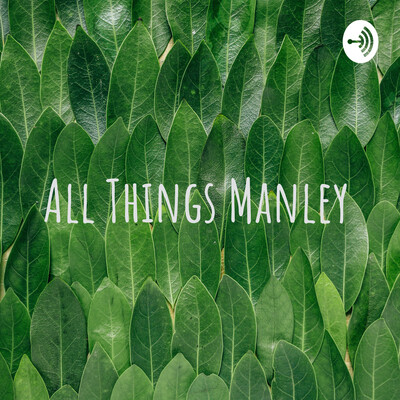All Things Manley