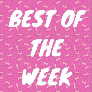 Best of the Week News