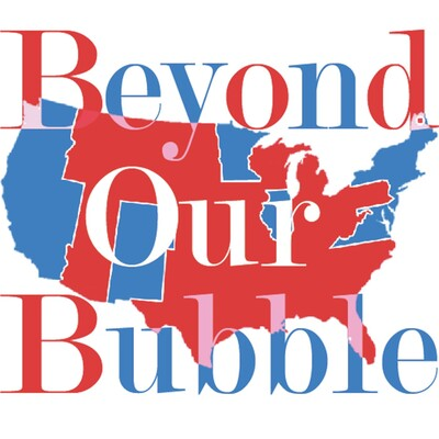 Beyond Our Bubble