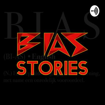 BIAS Stories