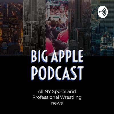 Big Apple Podcast