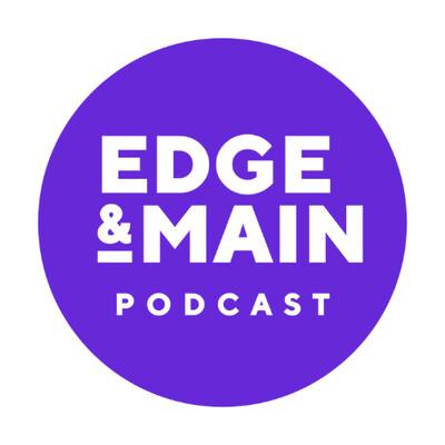 Edge & Main