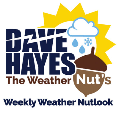 Dave Hayes The Weather Nut's Weekly Weather Nutlook