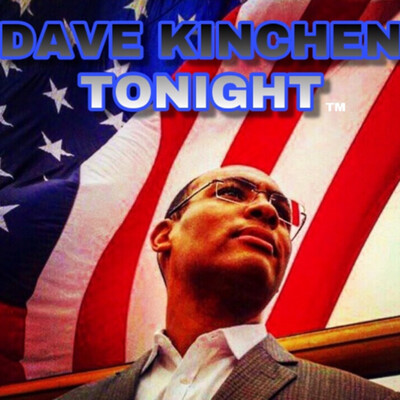 Dave Kinchen Tonight