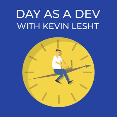 Day as a Dev