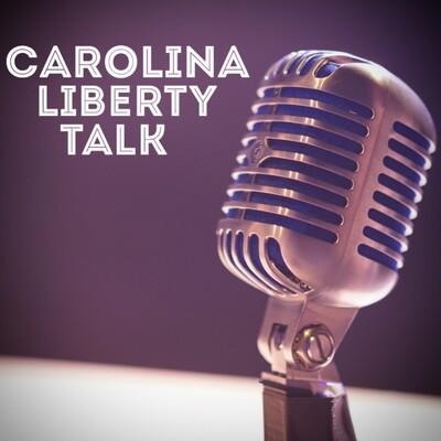 Carolina Liberty Talk