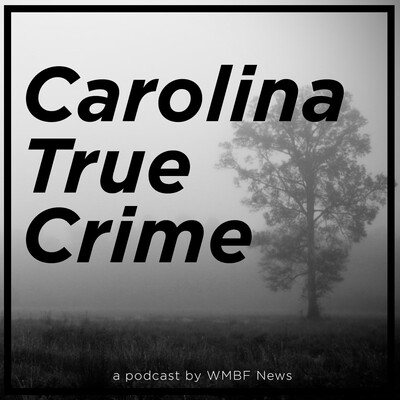 Carolina True Crime