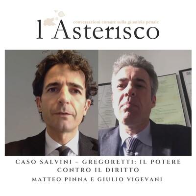 Caso Salvini - Gregoretti: Il potere co