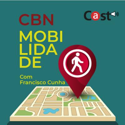 CBN Mobilidade   Com Francisco Cunha