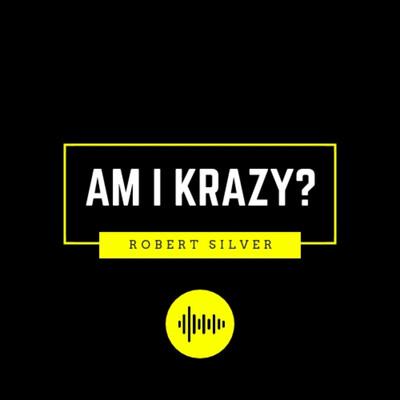 Am I Krazy?