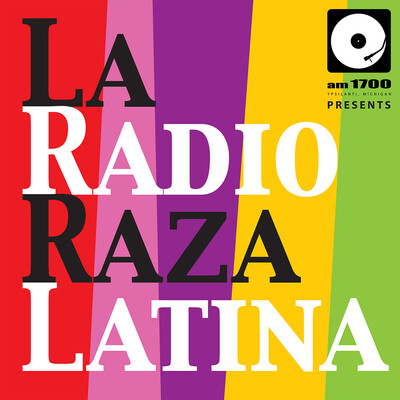 AM1700 Presents: La Radio Raza Latina