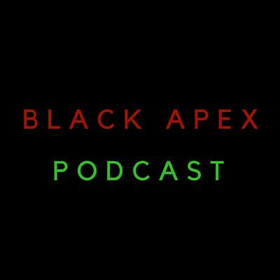 Black Apex Podcast