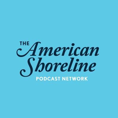 American Shoreline Podcast Network