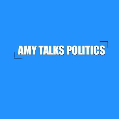 Amy Talks Politics