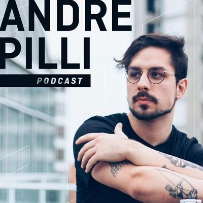 Andre Pilli Podcast