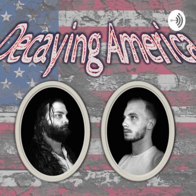 Decaying America