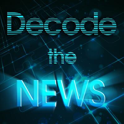 Decode the News