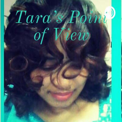 Tara's Point of View
