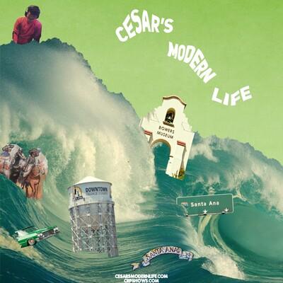 Cesar's Modern Life