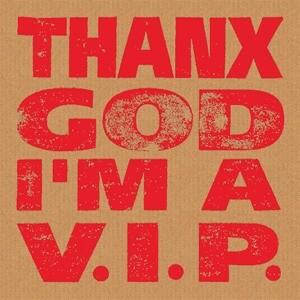 THANX GOD I'M A V.I.P podcast