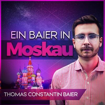 Ein Baier in Moskau