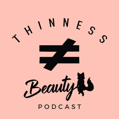 Thinness Does Not Equal Beauty
