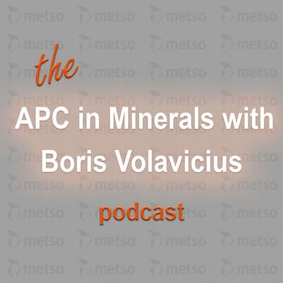 APC in Minerals with Boris Volavicius