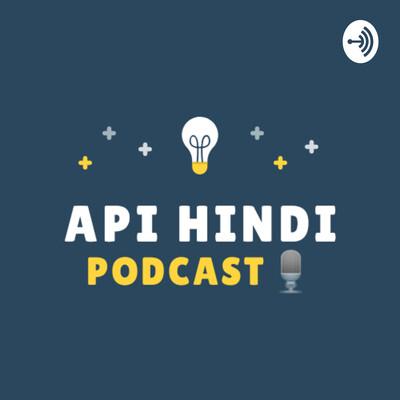 API HINDI PODCAST