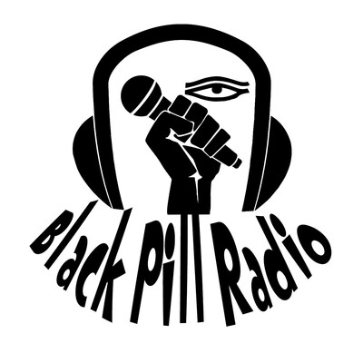 Black Pill Radio