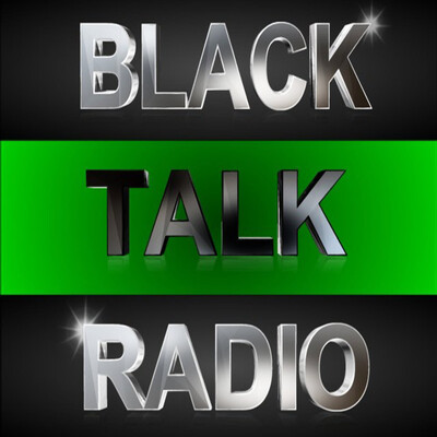 Black Talk Radio News w/ Scotty Reid