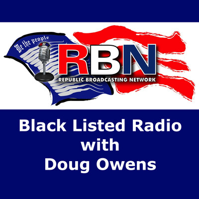 Blacklisted Radio with Doug Owen