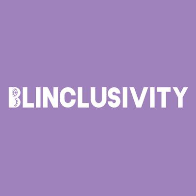 Blinclusivity