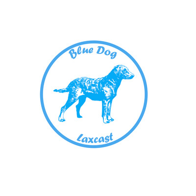 Blue Dogs LaxCast