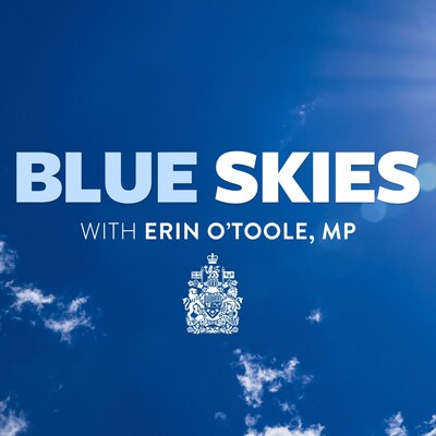 Blue Skies Podcast with Erin O'Toole, MP