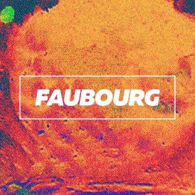 Faubourg, le podcast