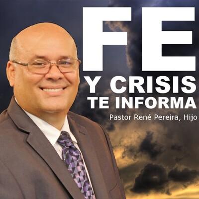 Fe y Crisis te Informa