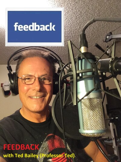 FEEDBACK WITH TED BAILEY