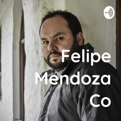 Felipe Mendoza Co