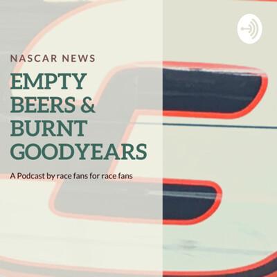 Empty Beers & Burnt Goodyears