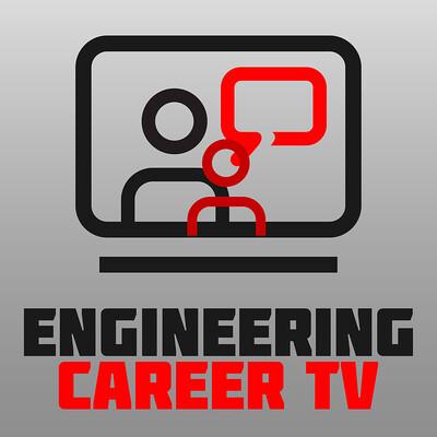 Engineering Career TV