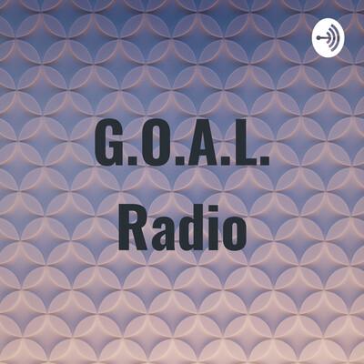 G.O.A.L. Radio