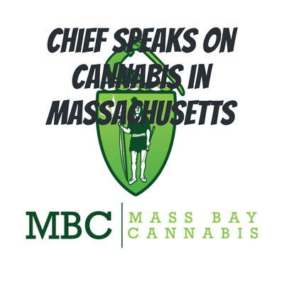 Chief Speaks on Cannabis in Massachusetts