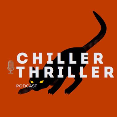 Chiller Thriller Podcast