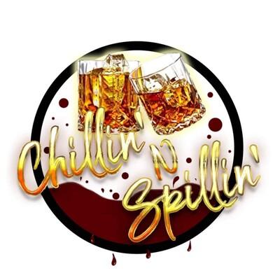 Chillin N Spillin