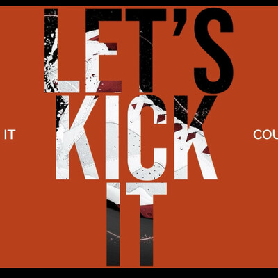 Let's Kick It - Courtside